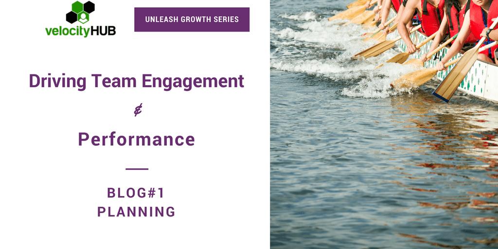 Driving Team Engagement & Performance